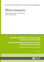 Offshore-Kompetenz (Berufliche Bildung in Forschung Schule Und Arbeitswelt Vo, nr. 9)