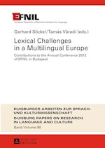 Lexical Challenges in a Multilingual Europe
