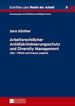Arbeitsrechtlicher Antidiskriminierungsschutz Und Diversity Management (Schriften Zum Recht Der Arbeit, nr. 5)
