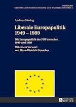 Liberale Europapolitik 1949-1989 af Andreas Moring