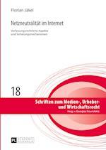 Netzneutralitaet Im Internet (Schriften Zum Medien Urheber und Wirtschaftsrecht, nr. 18)