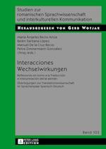 Interacciones / Wechselwirkungen (Studien Zur Romanischen Sprachwissenschaft Und Interkulturel, nr. 103)