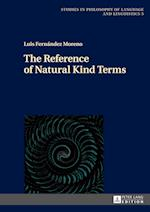 The Reference of Natural Kind Terms (Studies in Philosophy of Language and Linguistics, nr. 5)