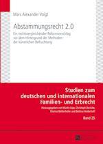 Abstammungsrecht 2.0 (Studien Zum Deutschen Und Internationalen Familien Und Erbr, nr. 25)