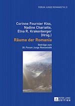 Raeume Der Romania (Forum Junge Romanistik, nr. 21)