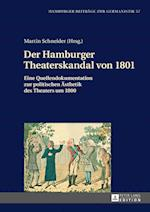 Der Hamburger Theaterskandal Von 1801 (Hamburger Beitraege Zur Germanistik, nr. 57)