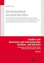 Das Kuckuckskind Und Seine Drei Eltern (Studien Zum Deutschen Und Internationalen Familien Und Erbr, nr. 24)