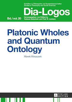 Platonic Wholes and Quantum Ontology