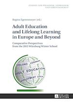 Adult Education and Lifelong Learning in Europe and Beyond af Regina Egetenmeyer