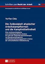 Die Zulaessigkeit Atypischer Arbeitskampfformen Und Die Kampfmittelfreiheit (Schriften Zum Recht Der Arbeit, nr. 14)