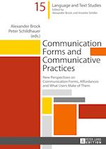 Communication Forms and Communicative Practices (Hallesche Sprach Und Textforschung Language and Text Studi, nr. 15)