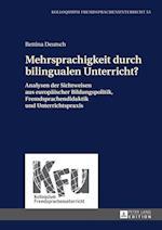 Mehrsprachigkeit Durch Bilingualen Unterricht? (Kolloquium Fremdsprachenunterricht, nr. 55)