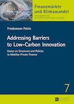 Addressing Barriers to Low-Carbon Innovation (Finanzmaerkte Und Klimawandel)