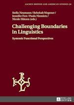 Challenging Boundaries in Linguistics (Aachen British And American Studies Aachener Studien Zur A, nr. 20)