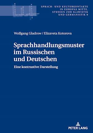 Sprachhandlungsmuster Im Russischen Und Deutschen