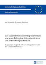 Das Suedamerikanische Integrationsrecht Und Seine Teilregime (Europaeische Hochschulschriften European University Studie, nr. 5866)