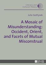 A Mosaic of Misunderstanding (LITERARY AND CULTURAL THEORY)