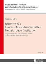 Narrative Des Erasmus-Auslandsaufenthaltes (Hildesheimer Schriften Zur Interkulturellen Kommunikation H, nr. 6)
