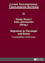 Migration in Theologie Und Kunst