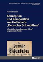 Konzeption Und Komposition Von Gottscheds Deutscher Schaubuehne (Bochumer Schriften Zur Deutschen Literatur Neue Folge, nr. 6)