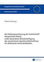 Die Haftungsverfassung Der Gesellschaft Buergerlichen Rechts Unter Besonderer Beruecksichtigung Der Persoenlichen Gesellschafterhaftung Fuer Deliktisc (Europaeische Hochschulschriften European University Studie, nr. 5907)