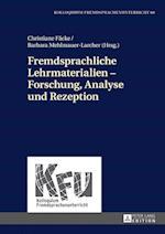 Fremdsprachliche Lehrmaterialien - Forschung, Analyse Und Rezeption (Kolloquium Fremdsprachenunterricht, nr. 60)