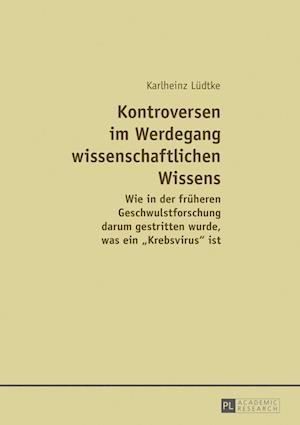 Bog, paperback Kontroversen Im Werdegang Wissenschaftlichen Wissens af Karlheinz Ludtke
