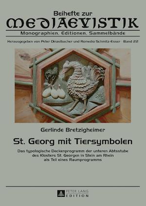 Bog, hardback St. Georg Mit Tiersymbolen af Gerlinde Bretzigheimer