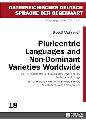 Pluricentric Languages and Non-Dominant Varieties Worldwide