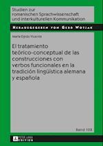 El tratamiento teorico-conceptual de las construcciones con verbos funcionales en la tradicion lingueistica alemana y espanola af Maria Egido Vicente