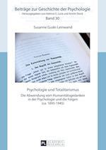 Psychologie Und Totalitarismus (Beitraege Zur Geschichte der Psychologie, nr. 30)