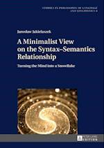 Minimalist View on the Syntax-Semantics Relationship