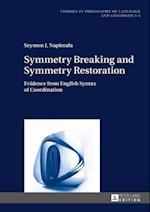 Symmetry Breaking and Symmetry Restoration af Szymon J. Napierala