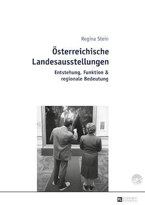 Bog, hardback Oesterreichische Landesausstellungen af Regina Stein