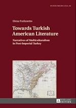 Towards Turkish American Literature af Elena Furlanetto