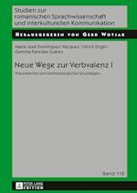 Neue Wege Zur Verbvalenz I (Studien Zur Romanischen Sprachwissenschaft Und Interkulturel, nr. 112)