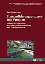 Standardisierungsprozesse Und Variation (Regensburger Beitraege Zur Deutschen Sprach Literatur Und, nr. 99)