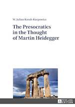 The Presocratics in the Thought of Martin Heidegger