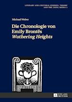 Die Chronologie Von Emily Brontes Wuthering Heights (Literary and Cultural Studies Theory and the New Media, nr. 2)