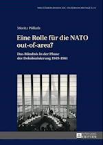 Eine Rolle fuer die NATO out-of-area? af Moritz Pollath