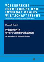 Pressefreiheit Und Persoenlichkeitsschutz (Voelkerrecht Europarecht Und Internationales Wirtschaftsrec, nr. 23)