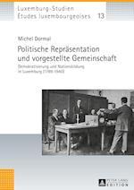 Politische Repraesentation Und Vorgestellte Gemeinschaft (Etudes Luxembourgeoises Luxemburg Studien, nr. 13)