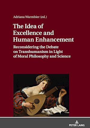 The Idea of Excellence and Human Enhancement