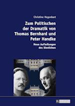 Zum Politischen Der Dramatik Von Thomas Bernhard Und Peter Handke