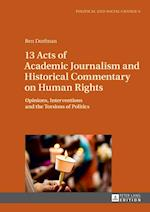 13 Acts of Academic Journalism and Historical Commentary on Human Rights (Political and Social Change)