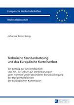 Technische Standardsetzung Und Das Europaeische Kartellverbot (Europaeische Hochschulschriften European University Studie, nr. 5924)