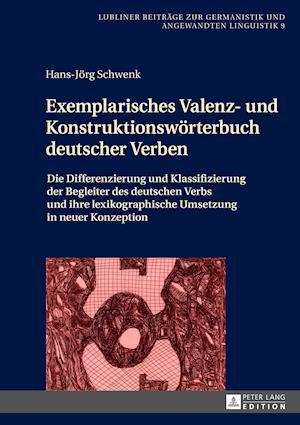 Bog, hardback Exemplarisches Valenz- Und Konstruktionswoerterbuch Deutscher Verben af Hans-Jörg Schwenk