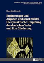 Ergaenzungen Und Angaben Und Sonst Nichts? af Hans-Jörg Schwenk