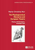 The Physiognomical Discourse and European Theatre af Maria-Christina Mur