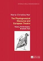 Physiognomical Discourse and European Theatre af Maria-Christina Mur
